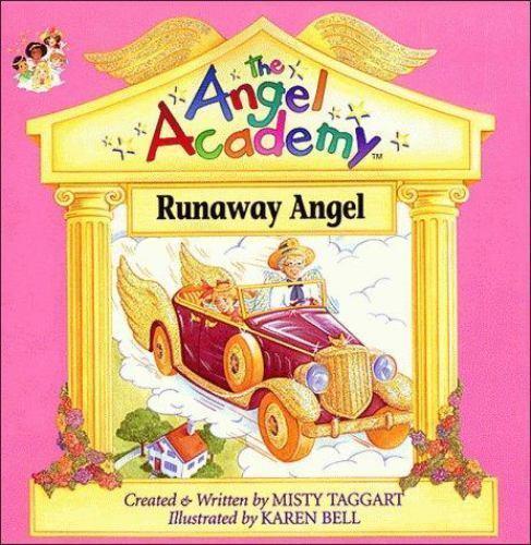 Runaway Angel (Angel Academy) by Taggart, Misty