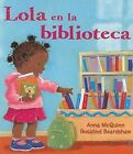 Lola en la Biblioteca by Anna McQuinn (Paperback / softback, 2008)