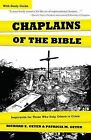 Chaplains of the Bible: Inspiration for Those Who Help Others in Crisis by Patricia Geyer, Richard Geyer (Paperback / softback, 2012)