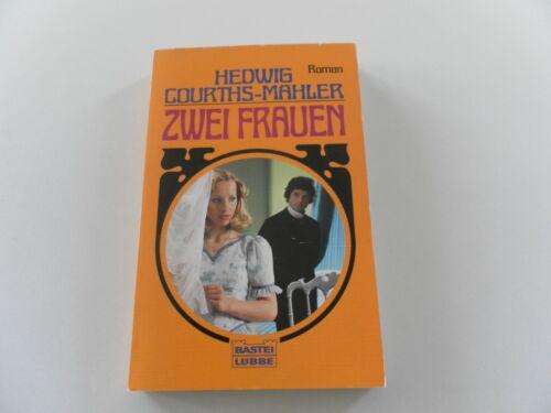 1 von 1 - Zwei Frauen von Hedwig Courths-Mahler
