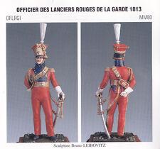 METAL MODELES OFLRGI MM80 - OFFICIER DES LANCIERS ROUGE DE LA GARDE 1813 - 54mm
