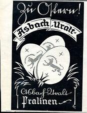 Asbach Uralt -- Pralinen -- Zu Ostern - Werbung von 1929
