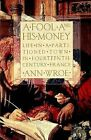 A Fool and His Money: Life in a Partitioned Town in Fourteenth-Century France by Ann Wroe, Anne Wroe (Paperback / softback, 1995)