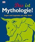 Das ist Mythologie! (2012, Gebundene Ausgabe)