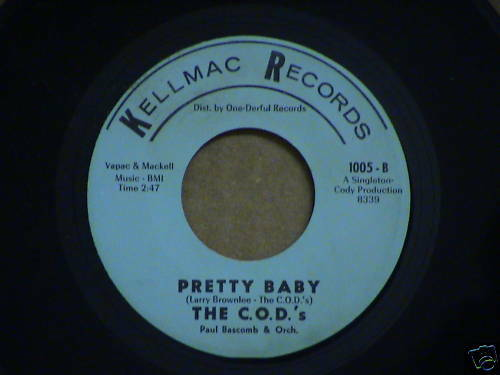 northern soul  THE C.O.D.'S  Pretty Baby  KELLMAC 1005   M-  Listen!!