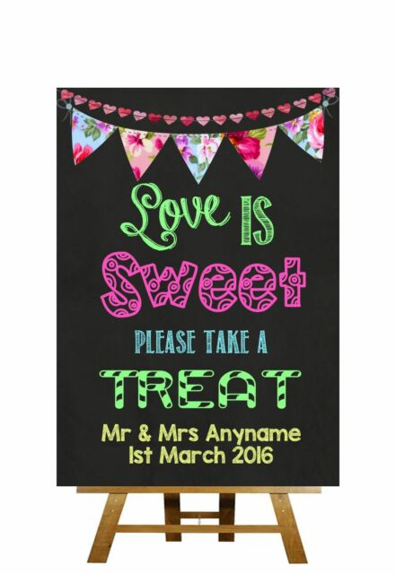 Bright Chalkboard Style Candy Buffet Love Is Sweet Personalised Wedding Sign
