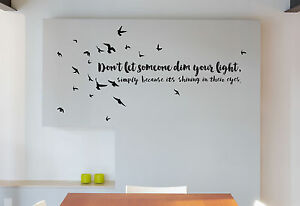 Inspirational Wall Quote Sticker Decal Dont Let Someone Dim Your