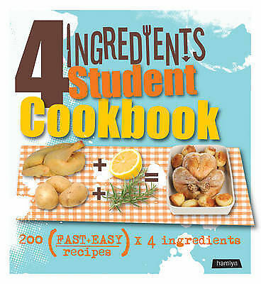 4 Ingredients Student Cookbook by Octopus Publishing Group (Paperback, 2010)