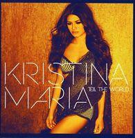 Kristina Maria - Tell The World [new Cd] Bonus Track on Sale