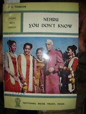 INDIA - NEHRU YOU DON'T KNOW [ NEHRUJI'S LIFE ]  - BY P D TONDON 1969 PAGES 132