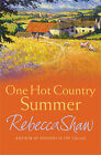 One Hot Country Summer by Rebecca Shaw (Hardback, 2007)