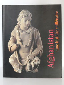 Afghanistan-Une-histoire-millenaire-Catalogue-exposition-musee-Guimet-2002