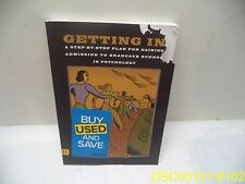 Getting In: A Step-By-Step Plan for Gaining Admission ISBN 9781591477990