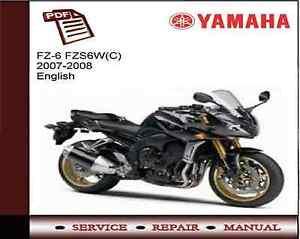 yamaha fz6 fzs6w c 2007 2008 service repair workshop manual ebay rh ebay co uk 2007 yamaha fz6 service manual pdf 2007 yamaha fz6 service manual pdf