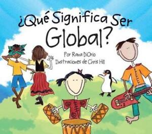 Que-Significa-Ser-Global-by-Rana-DiOrio-New