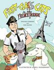 First-class Cats in The French Parade 9781452062099 by Dan Quinn Book