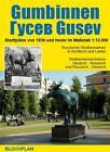 Stadtplan Gumbinnen Gussew (Gusev) von Dirk Bloch (2013, Mappe)
