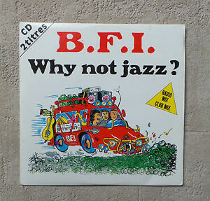 CD-AUDIO-INT-B-F-I-034-WHY-NOT-JAZZ-034-CD-SINGLE-1992-AIRPLAY-RECORDS-CARD-SLEEVE