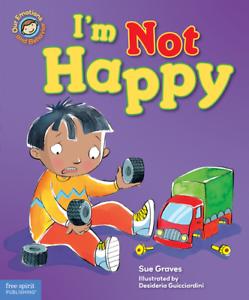 I'm Not Happy by Sue Graves (Hardback, 2011)