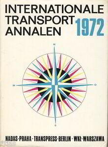 Internationale Transport Annalen 1972 Fachbuch Luftfahrt Schifffahrt Eisenbahn
