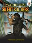 Silent Soldiers by Catherine Chambers (Paperback / softback, 2016)