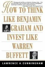 How to Think Like Benjamin Graham and Invest Like Warren Buffett by Lawrence A.