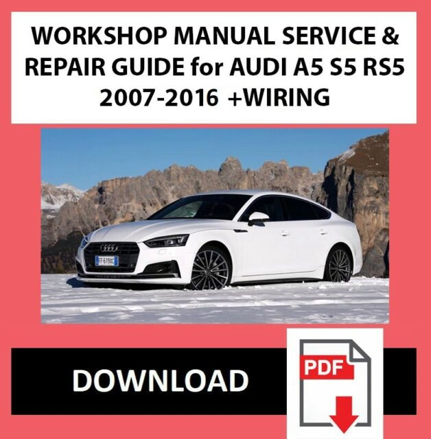 Audi Rs5 Workshop Repair Manual Manual Guide