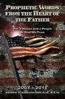 Prophetic Words from the Heart of the Father: For a Nation and a People: In God We Trust by R N B S N Bradshaw (Paperback / softback, 2013)