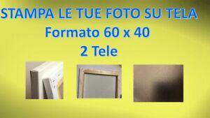 """2 STAMPE LE TUE FOTO SU TELA [ """"2"""" tele formato 60 cm x 40 cm cornice compresa]"""