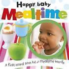 Mealtime by Paul Calver, Toby Reynolds (Board book, 2013)