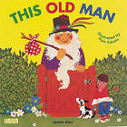 This Old Man by Child's Play International Ltd (Board book, 2000)