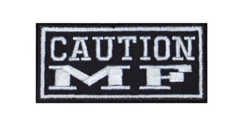 Caution MF = amici Moto Biker Heavy Rocker PATCH RICAMATE tonaca immagine di staffa