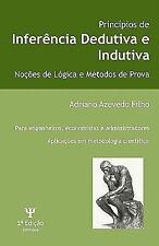 Princípios de Inferência Dedutiva e Indutiva : Noções de Lógica e Métodos de...