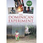 The Dominican Experiment: A Teacher and His Students Explore a Garbage Dump, a Sweatshop, and Vodou by Michael D'Amato, George Santos (Hardback, 2014)