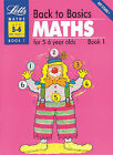 Back to Basics: Bk.1: Maths for 5-6 Year Olds by G.W. Rodda (Paperback, 1992)