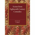 Scenes from Eighteenth Century Comedies by Cambridge University Press (Paperback, 2014)