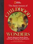 The Classic Treasury of Childhood Wonders: Favorite Adventures, Stories, Poems, and Songs for Making Lasting Memories by Susan H. Magsamen (Hardback, 2010)
