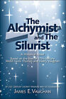The Alchymist and the Silurist: A Historical Novel by James E. Vaughan (Paperback, 2008)