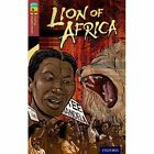 Oxford Reading Tree Treetops Graphic Novels: Level 15: Lion of Africa by Mary Jennifer Payne (Paperback, 2014)