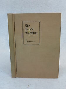 Rev-J-Sheatsley-THE-POPE-039-S-CATECHISM-Lutheran-Book-Concern