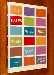 THE-FATES-WILL-FIND-THEIR-WAY-by-Hannah-Pittard-HC-DJ-SIGNED-1st-Edition