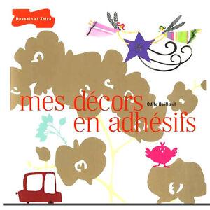 DECORS EN ADHESIFS A FAIRE SOI MEME 96 pages 24cm x 24cm  LOISIRS CREATIFS  NEUF
