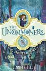 The Uncommoners 01. The Crooked Sixpence von Jennifer Bell (2016, Taschenbuch)