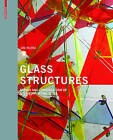 Glass Structures: Design and Construction of Self-Supporting Skins by Jan Wurm (Hardback, 2007)