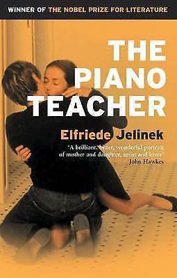 Jelinek, Elfriede : The Piano Teacher (Serpents Tail Classic