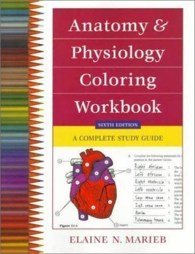 Anatomy and Physiology Coloring Workbook : A Complete Study Guide by ...