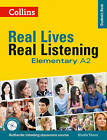Real Lives, Real Listening: Elementary Student's Book by HarperCollins Publishers (CD-Audio, 2013)