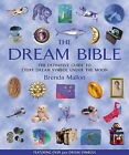 The Dream Bible: The Definitive Guide to Every Dream Symbol Under the Moon by Brenda Mallon (Paperback, 2003)
