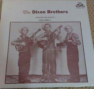 The Dixon Brothers (Howard & Dorsey) Volume 1 Old Homestead Records OHCS-151 LP