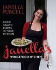 Janella's Wholefood Kitchen by Murdoch Books (Paperback, 2013)